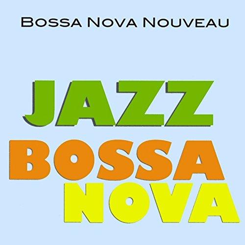 Songs Nova Bossa - Jazz Bossa Nova