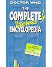 The Completely Useless Encyclopedia: (Incorporating the Junior Doctor Who Book of Lists)