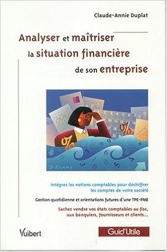 Télécharger en ligne Analyser et maîtriser la situation financière de son entreprise epub pdf