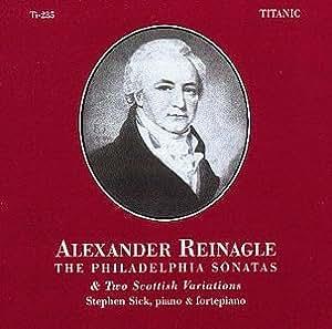 Reinagle: The Philadelphia Sonatas