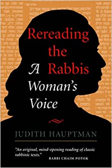 Rereading The Rabbis: A Woman's Voice (Radical Traditions)