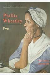 Phyllis Wheatley (Junior Black Americans of Achievement) Paperback