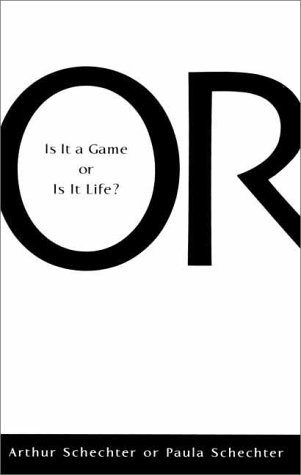Or - Is It A Game Or Is It Life