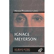 Ignace Meyerson (Figures du savoir t. 64) (French Edition)