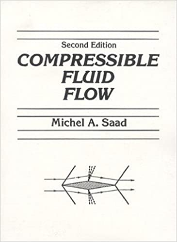 Compressible fluid flow 2nd edition michel a saad compressible fluid flow 2nd edition 2nd edition fandeluxe Choice Image