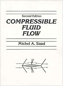 Compressible fluid flow 2nd edition michel a saad 9780131613737 compressible fluid flow 2nd edition michel a saad 9780131613737 amazon books fandeluxe Image collections
