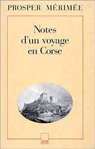 Notes d'un voyage en Corse par Prosper Mérimée