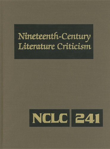 Nineteenth-Century Literature Criticism, Volume 241: Criticism of the Works of Novelists, Philosophers, and Other Creative Writers Who Died Between 18 por Kathy D. Darrow