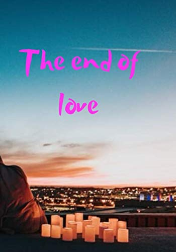 The end of love -  Edy Motar, Paperback