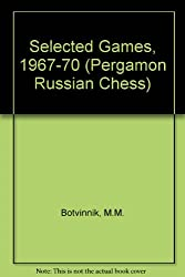 Selected Games, 1967-70 (Pergamon Russian Chess)