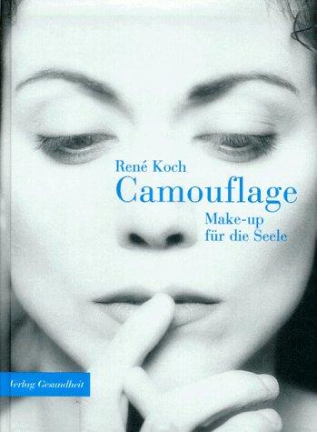 Camouflage. Make-up für die Seele
