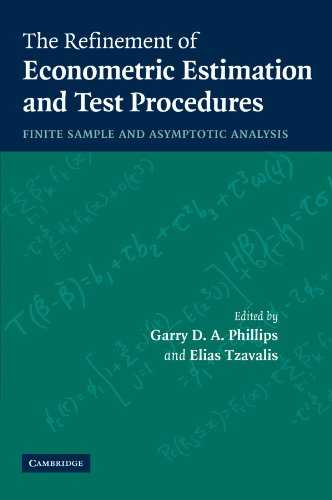 The Refinement of Econometric Estimation and Test Procedures: Finite Sample and Asymptotic Analysis