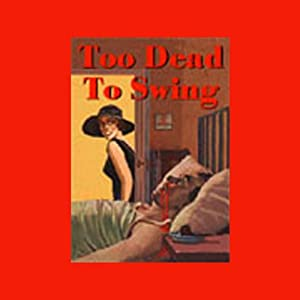 Too Dead to Swing Performance