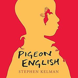 Pigeon English Audiobook