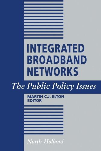 Integrated Broadband Networks: The Public Policy Issues ePub fb2 ebook