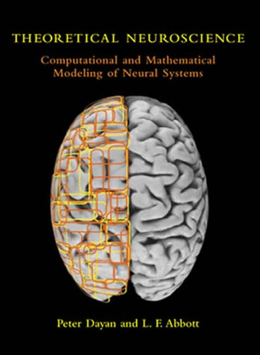 Pdf Medical Books Theoretical Neuroscience: Computational and Mathematical Modeling of Neural Systems (Computational Neuroscience Series)