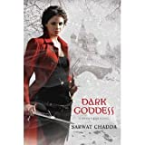 Sarwat Chadda'sDark Goddess (A Devil's Kiss Novel) [Hardcover](2011)