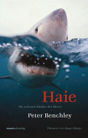 Haie. Die scheuen Räuber der Meere