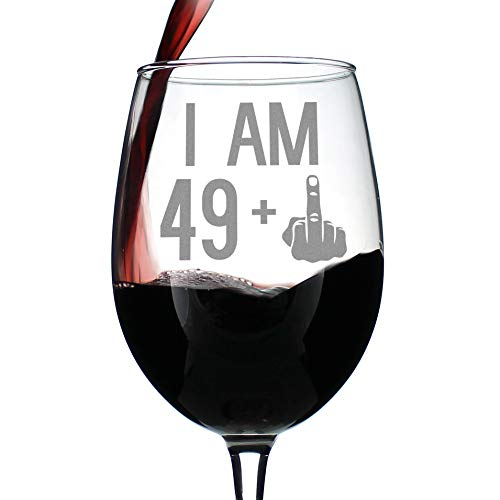 49 + 1 Middle Finger - 50th Birthday Wine Glass for Women & Men - Cute Funny Wine Gift Idea - Unique Personalized Bday Glasses for Best Friend Turning 50 - Drinking Party Decoration ()