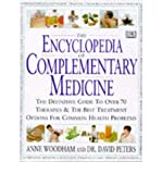 img - for [The Encyclopedia of Complementary Medicine] (By: Anne Woodham) [published: November, 1997] book / textbook / text book