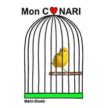 Mon Canari (French Edition)
