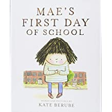 Mae's First Day of School