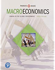 Macroeconomics: Canada in the Global Environment (10th Edition)