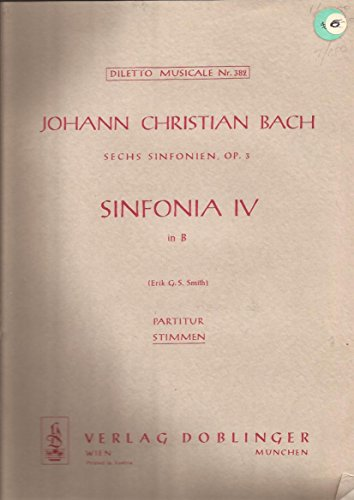 Johann Christian Bach Sinfonia IV in B Erik G.S. Smith Set of Parts Doblinger
