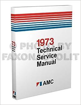 1973 AMC Factory Service Manual