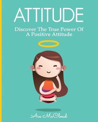 Attitude Discover True Power Positive