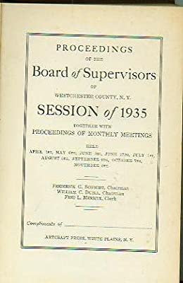 Proceedings of the Board of Supervisors of Westchester County NY Session of 1935