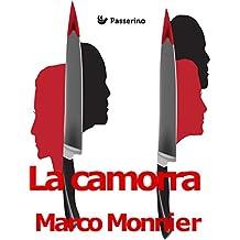 La camorra (Italian Edition)