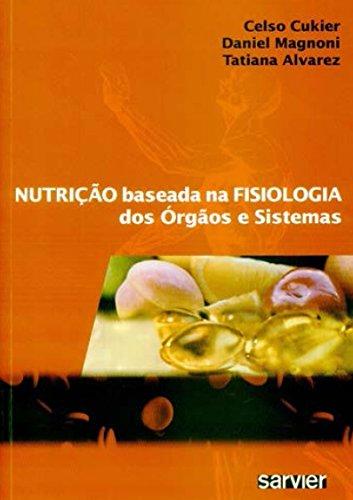 Nutrio Baseada na Fisiologia dos rgos e Sistemas