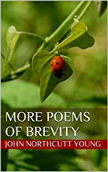 More Poems of BREVITY