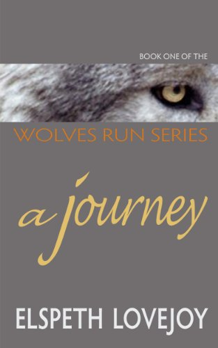 A Journey (Wolves Run Book 1)