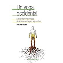 Un yoga occidental - L'enseignement viniyoga de Krishnamacharya à aujourd'hui (Spiritualités pratiques) (French Edition)
