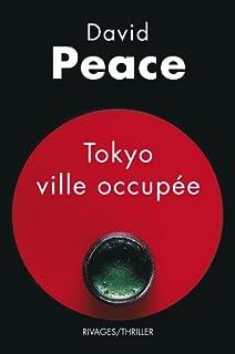 Tokyo ville occupée
