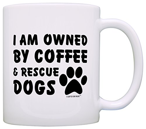 Dog Lover Gift Owned by Coffee and Rescue Dogs Animal Rescue Gift Coffee Mug Tea Cup White