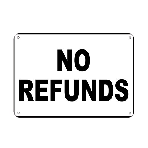 No refunds Business Sign STore Policy Aluminum METAL Sign 10 in x 7 - Policy Store