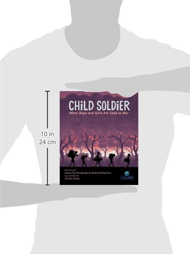 8e2c4c34b53 Child Soldier  When Boys and Girls Are Used in War (CitizenKid)   Amazon.co.uk  Jessica Dee Humphreys