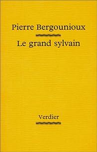 Le grand sylvain par Pierre Bergounioux