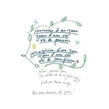 pensées d'un jour jours d'une vie, vie de pensées, pensées d'un jour (French Edition)