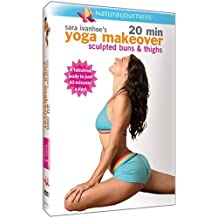 Sara Ivanhoe's 20 Min Yoga Makeover - Sculpted Buns & Thighs