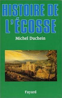 Histoire de l'Écosse par Duchein