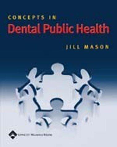 Concepts in Dental Public Health (Mason, Concepts of Public Dental Health)