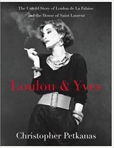Loulou   Yves  The Untold Story of Loulou de La Falaise and the ... 0be9d3dda8103