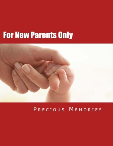 For New Parents Only: Precious Memories (Spanish Edition) [Baby Rosita Tadeo Pinotes] (Tapa Blanda)