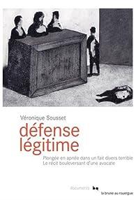 Défense légitime par Véronique Sousset