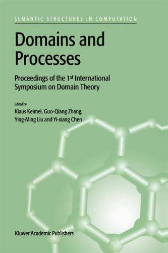 Domains and Processes (SEMANTICS STRUCTURES IN COMPUTATION Volume 1)