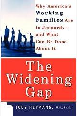 The Widening Gap Paperback
